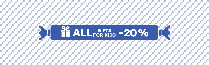 Gifts for kids -20% 2016